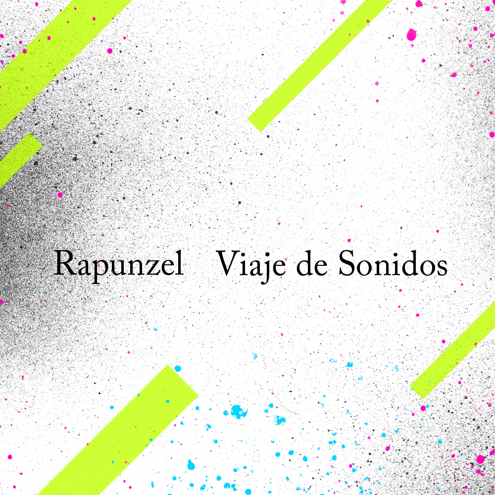 rapunzel / Viaje de Sonidos (AN008)