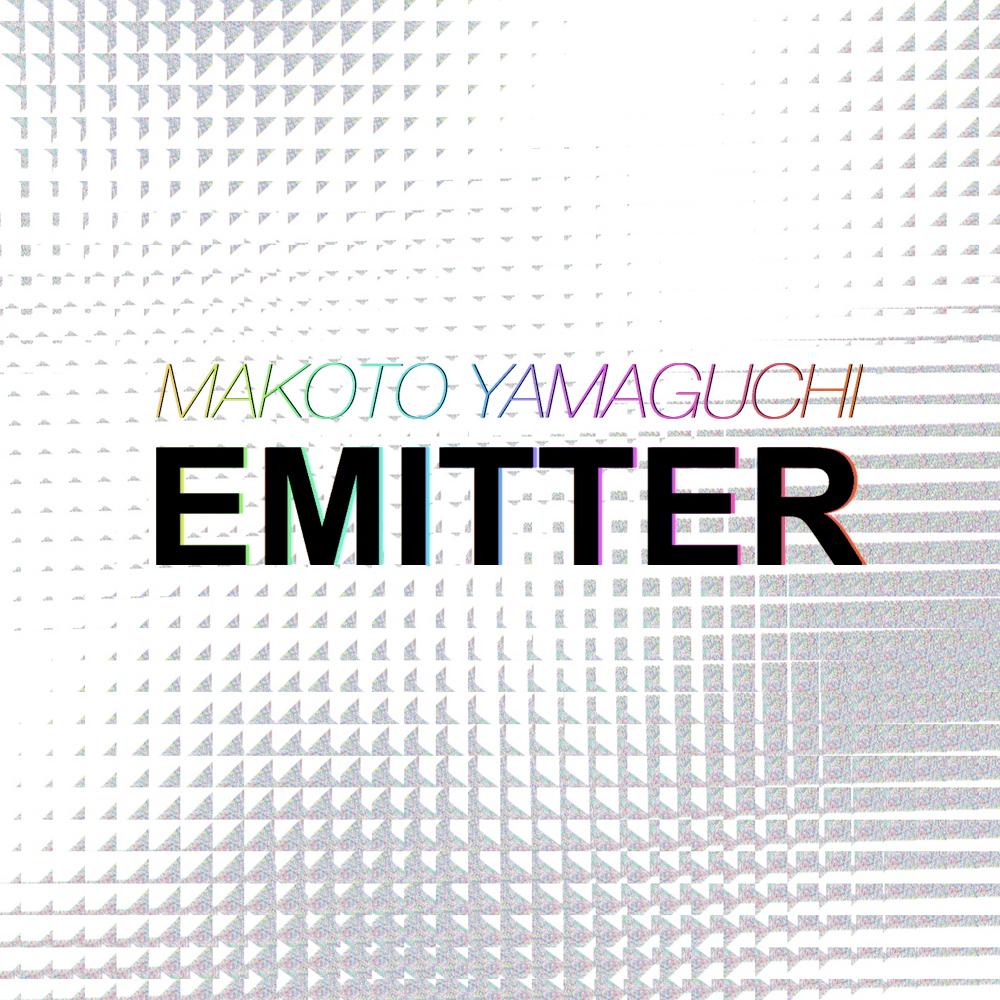 MAKOTO YAMAGUCHI / EMITTER (AN012)