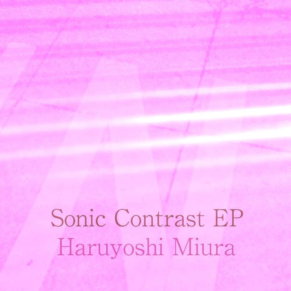 Haruyoshi Miura / Sonic Contrast EP (AN014)