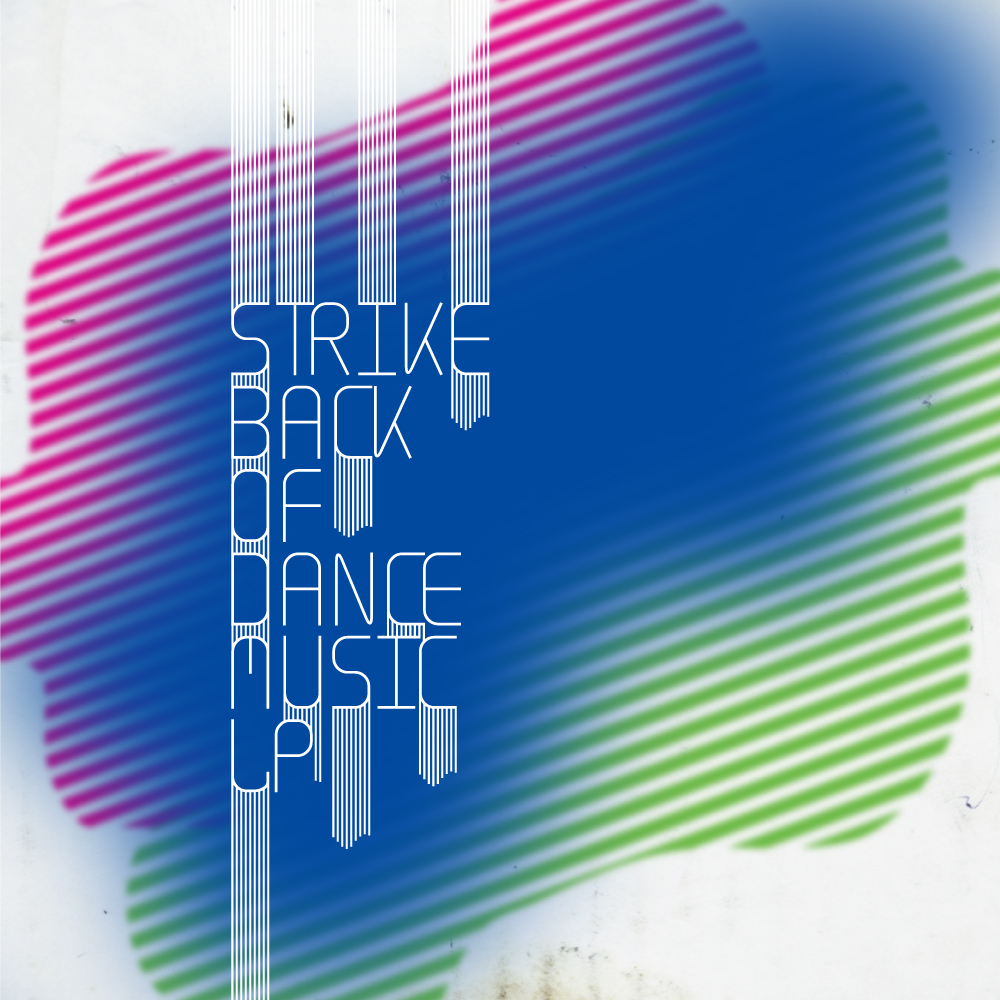 Strike back of dance music LP (AN017)