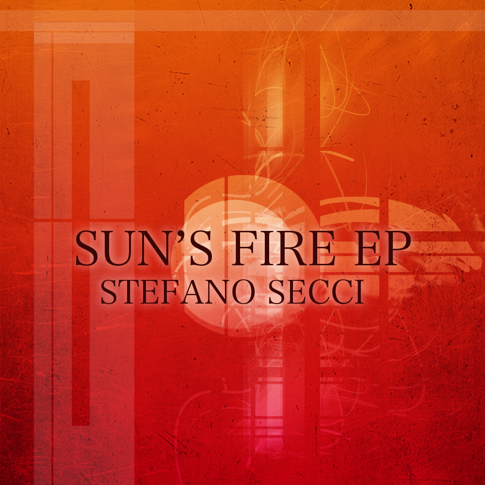 STEFANO SECCI / SUN'S FIRE EP (AN019)