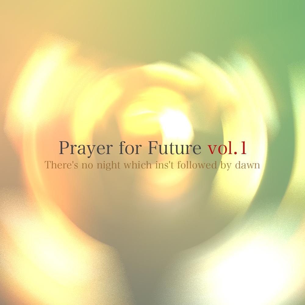 V.A / Prayer for Future vol.1