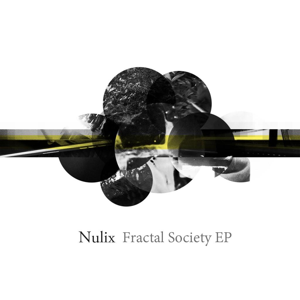 Nulix –  Fractal Society EP (AY019)