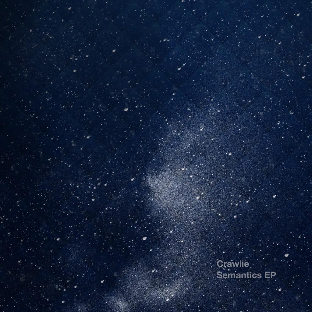 Crawlie – Semantics EP (AY023)