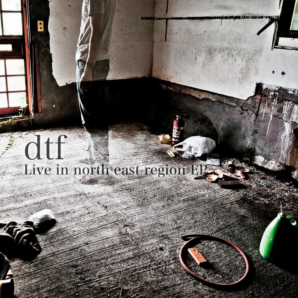 dtf – Live in north east region EP (AY031)